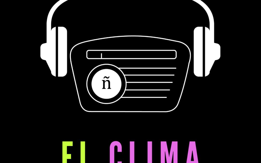 Ep. 3: Clima