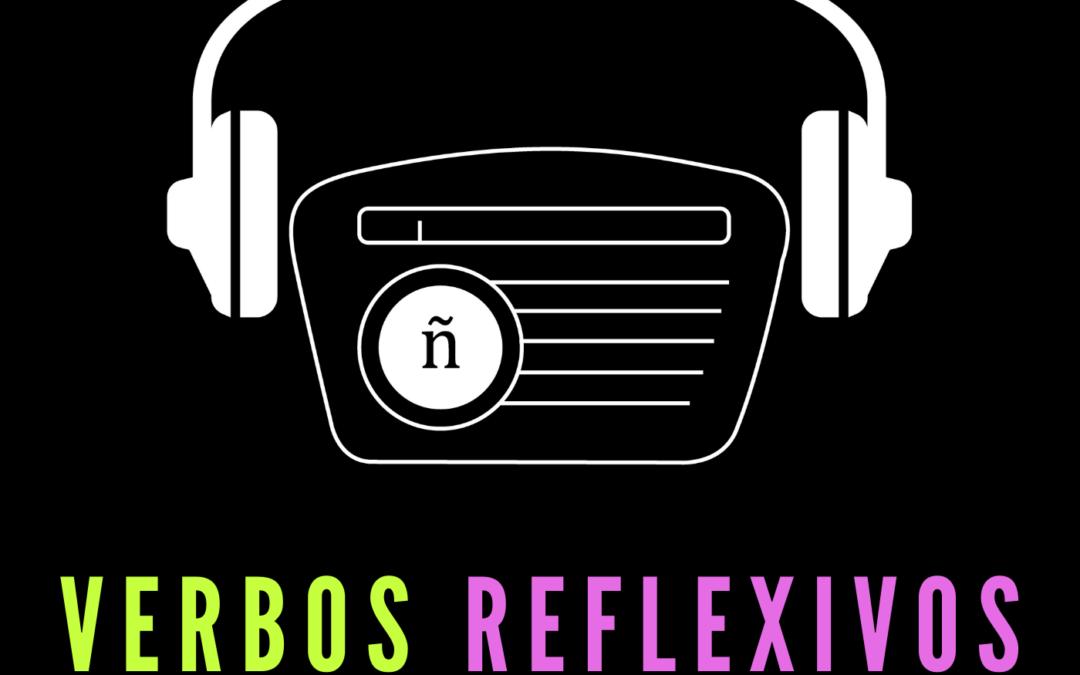 Ep. 1: Verbos reflexivos