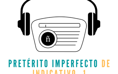Ep. 6: Imperfect indicative -1