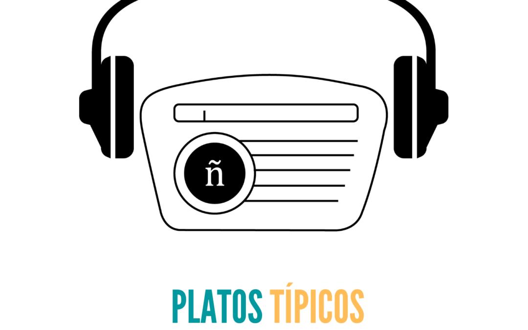 Ep. 12: Platos típicos